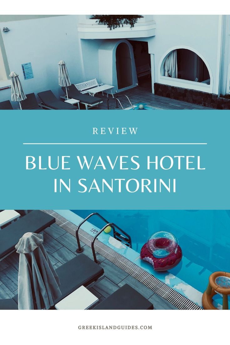 Blue Waves Hotel Kamari Beach Santorini Greece