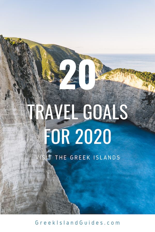 20 Travel Goals for 2020 Greece